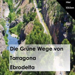 Die Grünewege von Tarragona