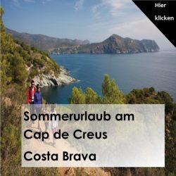 Sommerurlaub am Cap de Creus