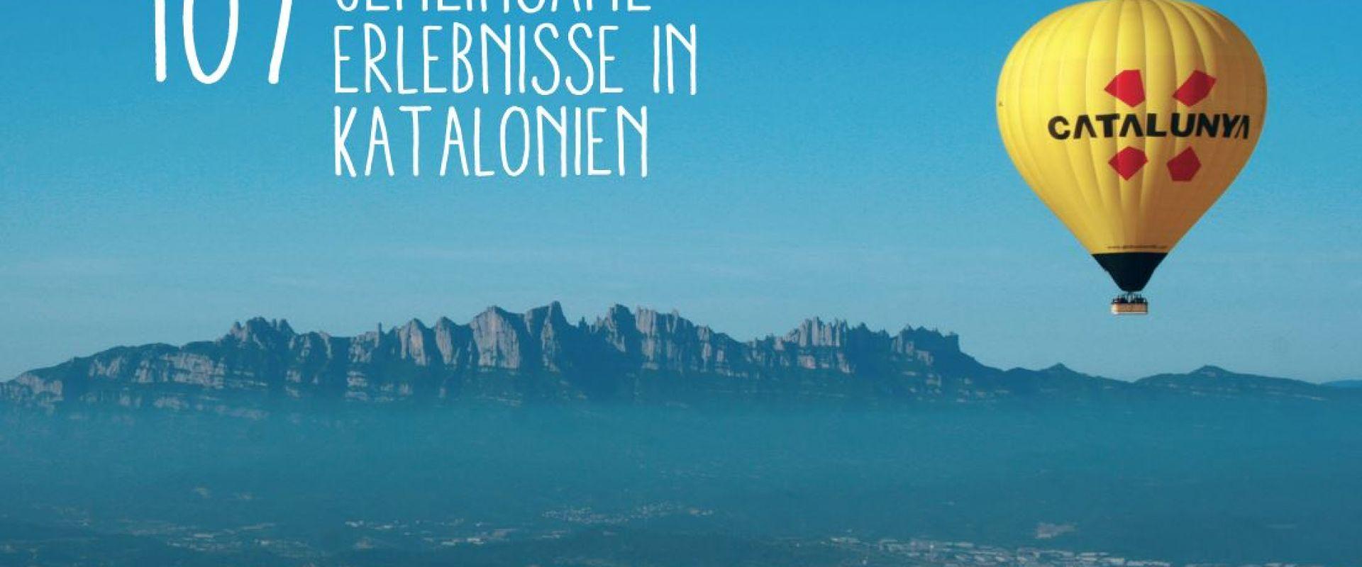 107 Gemeinsame Erlebnisse in Katalonien