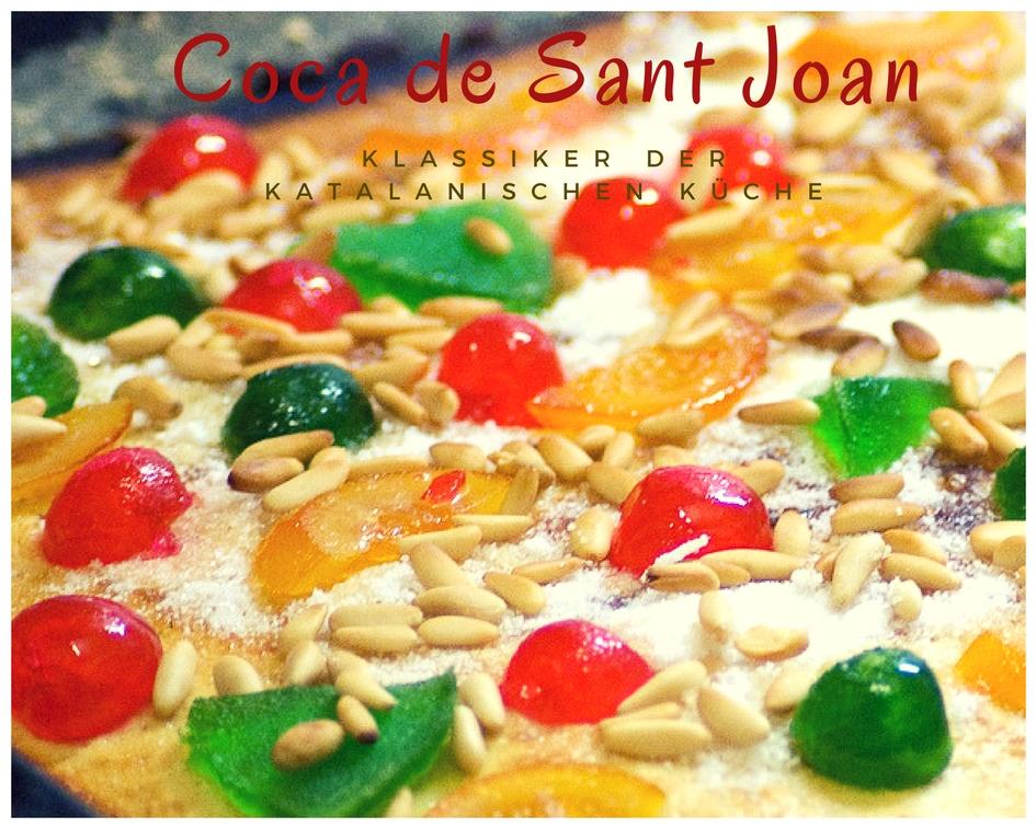 Klassiker der Katalanischen Küche - C wie Coca de Sant Joan ...